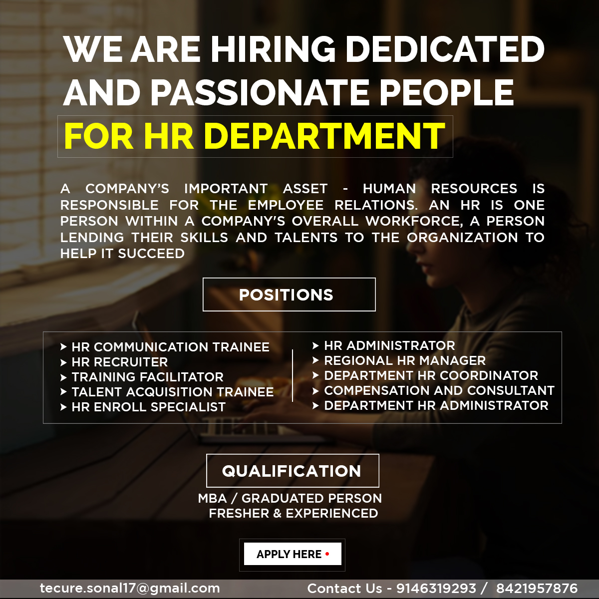 Looking for passionate people for HR Department