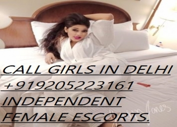 CALL GIRLS IN DELHI AVAILABLE 24/7 HOURS ESCORT SERVICES