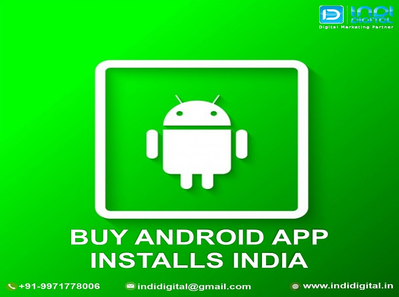 How can buy android app installs India