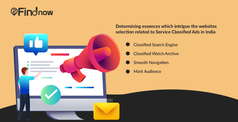 Determining essences which intrigue the websites selection related to Service Classified Ads in India