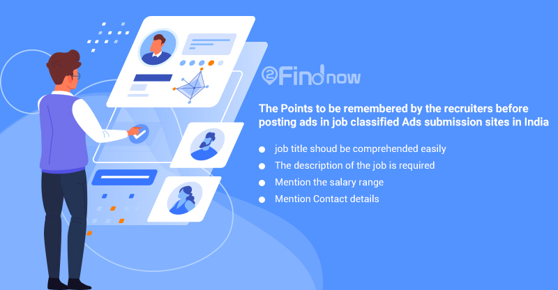 The Points to be remembered by the recruiters before posting ads in job classified Ads submission sites in India